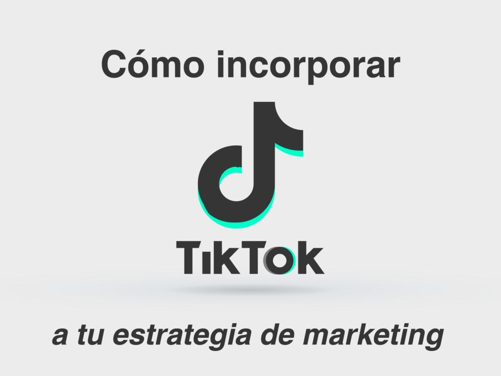 Estrategia de Marketing con TikTok