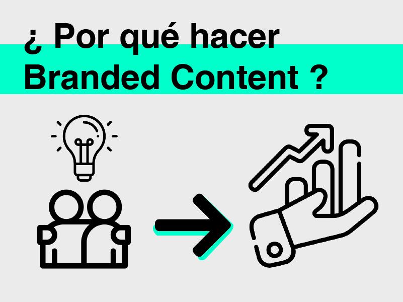 beneficios hacer branded content