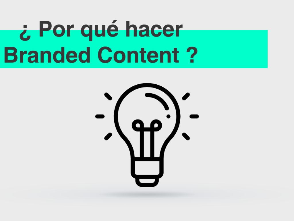 Branded Content en tu estrategia de marketing