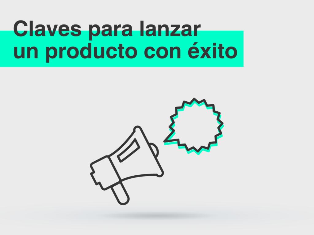 Lanzar un producto: Claves para una estrategia de publicidad con éxito - Parnaso