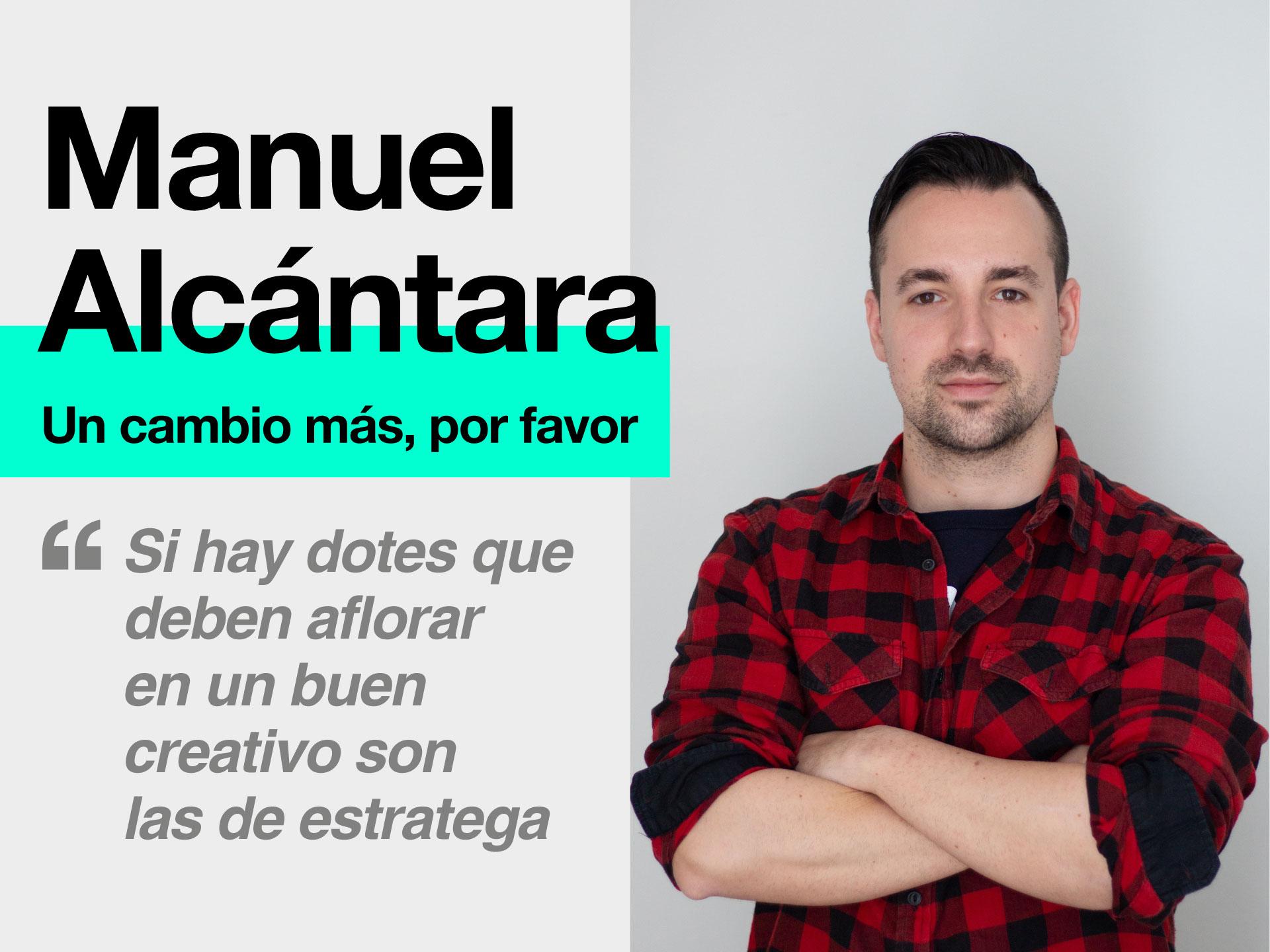 """""""Un cambio más, por favor"""" de Manuel Alcántara para La Publicidad - Parnaso"""